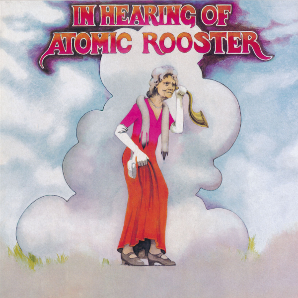 ATOMIC ROOSTER - IN HEARING OF   1971
